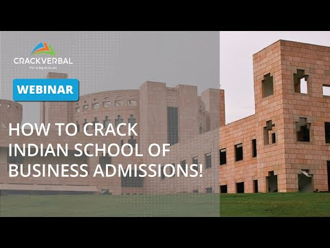 Webinar: How To Crack Indian School Of Business Admissions!