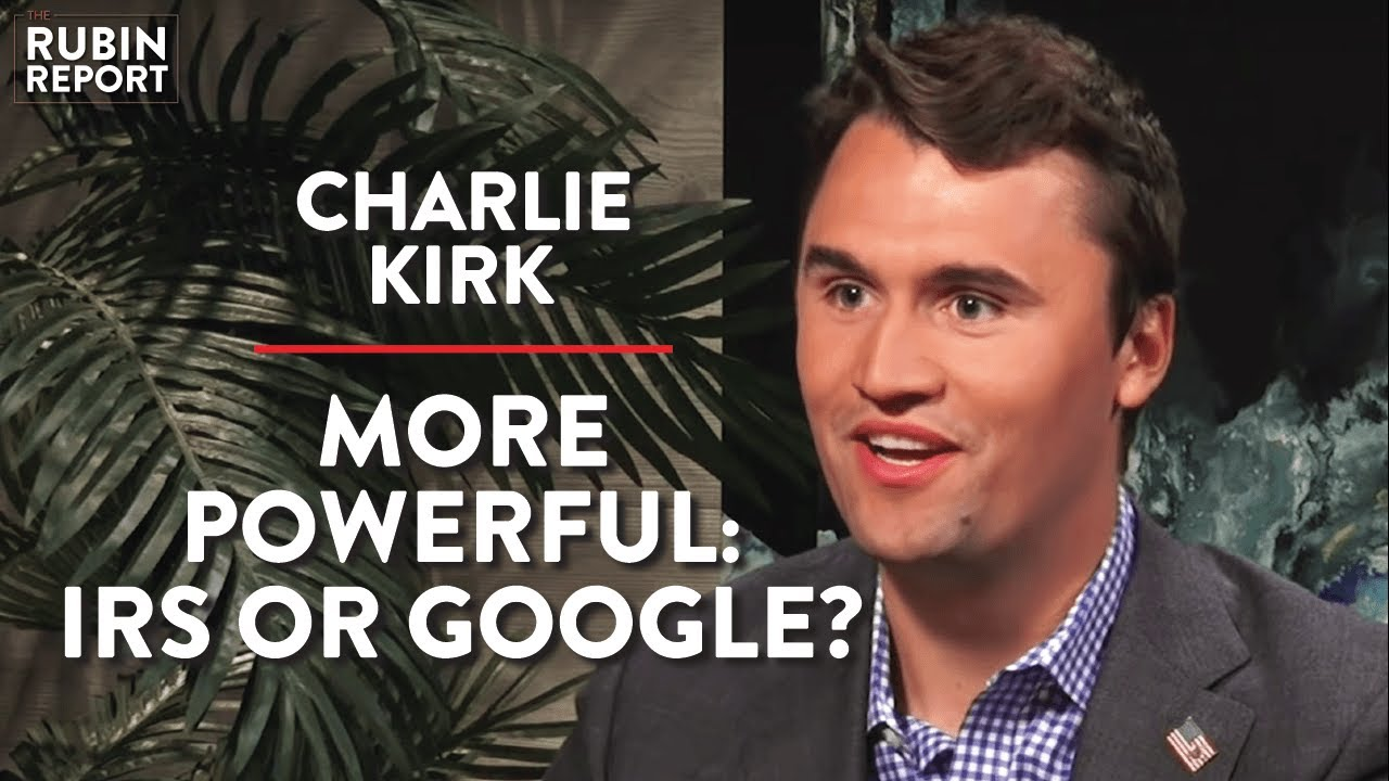 The Rubin Report How Breaking Up Big Tech Could Fail (Pt. 2) | Charlie Kirk | POLITICS | Rubin Repor