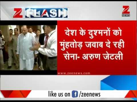 Arun Jaitley: Army in full force to destroy enemies   दुश्मनों को नष्ट करेगी सेना फुल फाॅर्स में
