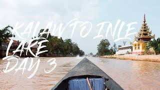 2 Minute Daily Travel Vlog || Myanmar - Kalaw to Inle Lake Day 3