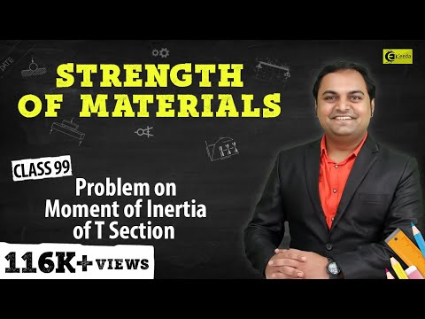 Problem on Calculation of Moment of Inertia of T - Section.