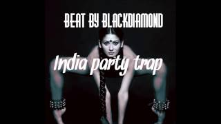 Beat By BlackDiamond - India trap party mp3