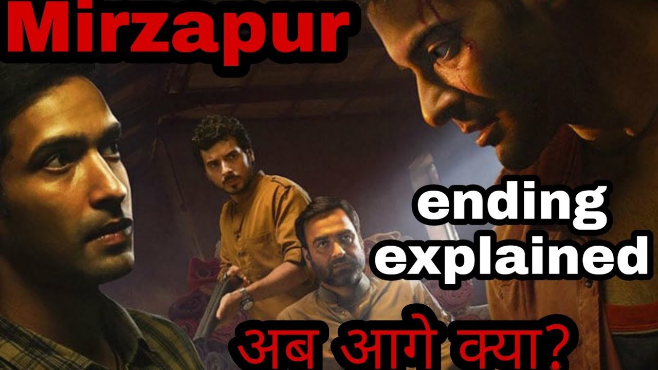 Download Mirzapur ending explained | Who's that guy in the end?