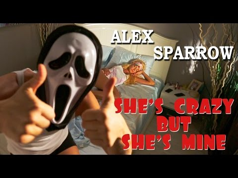 Alex Sparrow - SHE'S CRAZY BUT SHE'S MINE (OFFICIAL VIDEO) - PRANKSTERS COUPLE