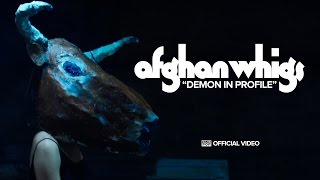 the afghan whigs demon in profile official video