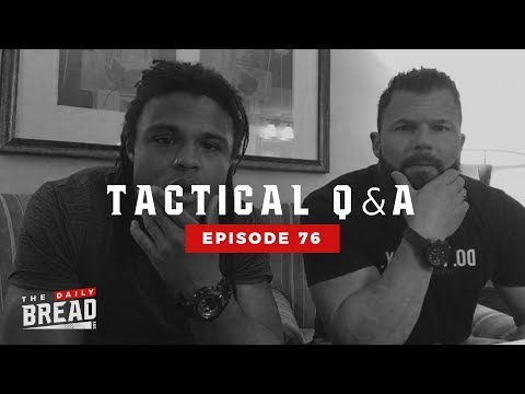 Tactical Q&A with Tyler Harris and TJ Reeves | The Daily Bread | Ep. 76