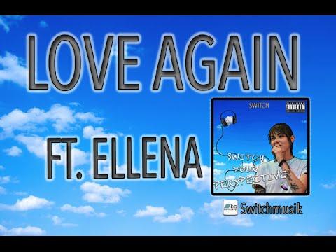 Download Switch - Love again Ft. Ellena