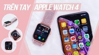 Trên tay Apple Watch 4: Chiếc đồng hồ thông minh tốt nhất hiện nay
