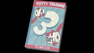 Fast Potty Train In 3 Days | Potty Training A Stubborn Child