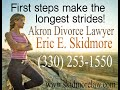 When a marriage cannot be reconciled it takes a lot of internal and personal strength to end it.  First steps make the longest strides! Mustn't look behind or rewind. It's never too late to take control of your own life. To help with the first step, Akron divorce attorney Eric E. Skidmore can navigate through the judicial process, uitizing over 30 years of experience. He brings dignity, civility, and cognitivity to the steps of saying goodbye to yesterday! Akron divorce lawyer Eric E. Skidmore c