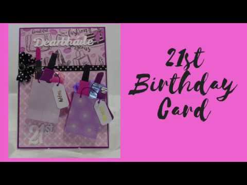 21st Birthday Card With Makeup Gift Bags Tutorial