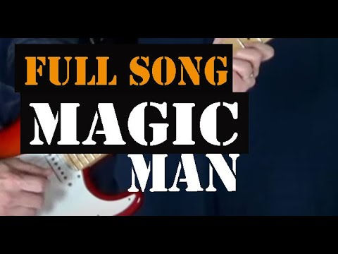 Magic Man - Heart - All the chords and leads - Full song