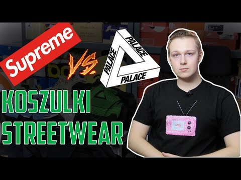 Test koszulek typu streetwear Supreme vs Palace. Champion/H&M/Uniqlo/Adler