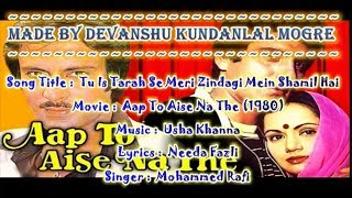Tu Is Tarah Se Meri Zindagi Mein Karaoke With Hindi Scrolling Lyrics - Aap To Aise Na The (1980)