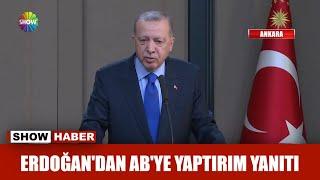 Erdoğan'dan AB'ye yaptırım yanıtı