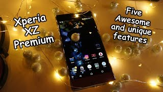 5 Awesome and unique features of the Sony Xperia XZ Premium