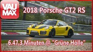 """Keiner ist schneller! 2018er Porsche GT2 RS mit neuem Rekord in der """"Grünen Hölle"""""""