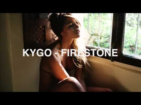 Kygo - Firestone ft. Conrad