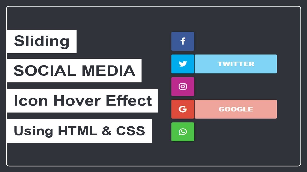 How to create the Social Media Sliding Icon Hover Effect - Pure CSS Icon  Hover Effect