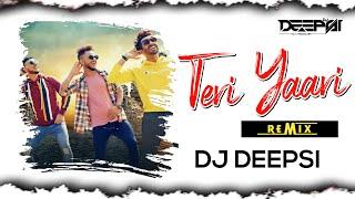 Teri Yaari | Remix | Millind Gaba | Friendship Day Special | DJ Deepsi