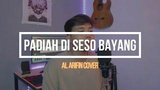 Al Arifin    Padiah di Seso Bayang - Boy Shandy    Cover