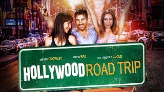 How Far Would You Go For Your Friends- quotHollywood Road Tripquot - Comedy Adventure - Free Full Movie