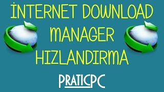 İnternet Download Manager Hızlandırma