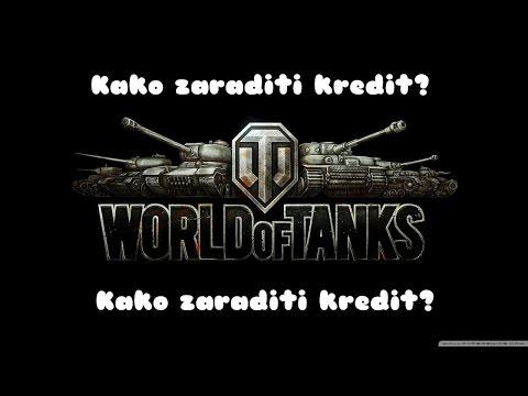 World of Tanks - Kako zaraditi kredit ???