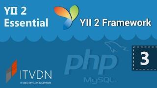 Видео курс YII2 Essential. Урок 3. Создание Controller