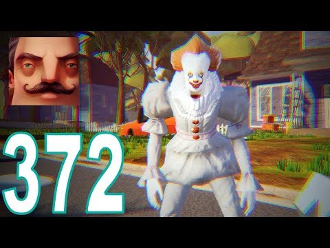 Hello Neighbor - My New Neighbor Pennywise - IT Act 1 Gameplay Walkthrough Part 372