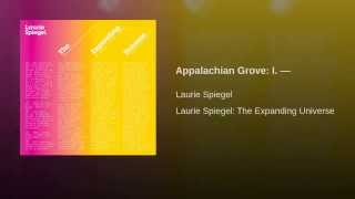 Appalachian Grove: I. —