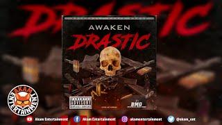 Awaken - Drastic - June 2020