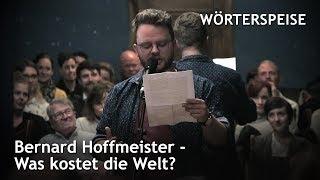 Bernard Hoffmeister – Was kostet die Welt?