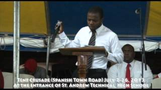 "July 24, 2013 Tent Crusade: ""Preacher Minister Tyrone Reid"""