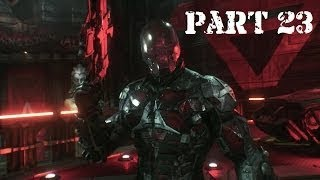 Batman: Arkham Knight Silent Playthrough Part 23