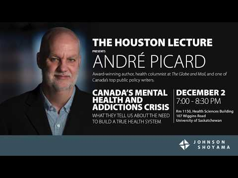 The 2019 Houston Lecture featuring Andre Picard