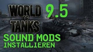 WORLD OF TANKS Sound Mods installieren ★ Update 9.5