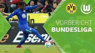 Vorbericht   Bundesliga   Borussia Dortmund - VfL Wolfsburg