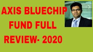 Axis Bluechip Mutual Fund Direct Growth|Axis Bluechip Fund Review For 2020|Best Large Cap Fund 2020