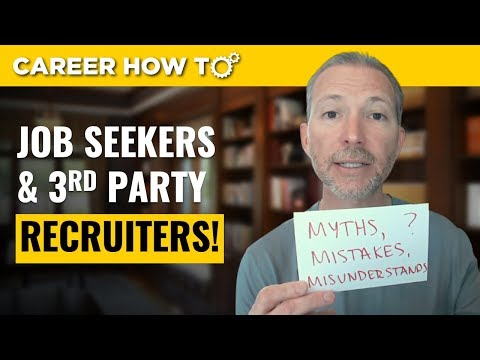 Executive Recruiters And 3rd Party Firms: A Job Seeker's Guide