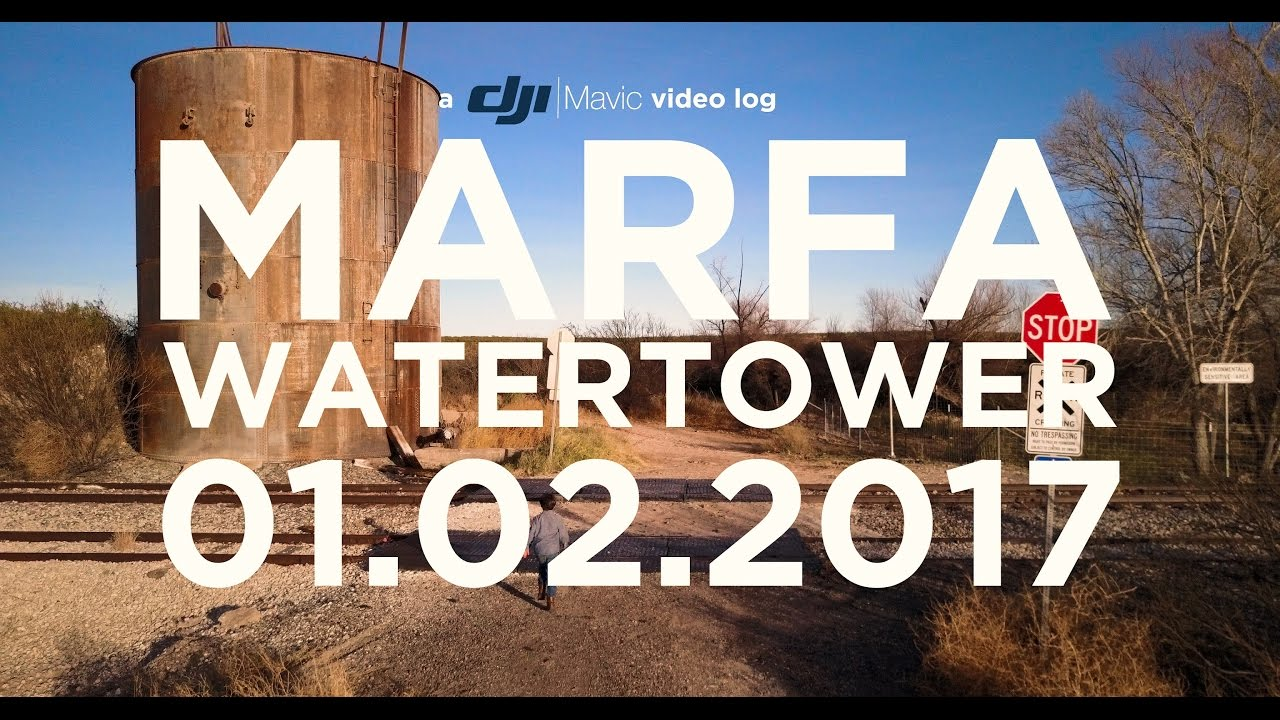 DJI Mavic Pro Vlog | Marfa Tex Water Tower [4K]