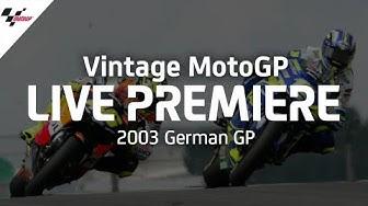 2003 #GermanGP | Vintage MotoGP