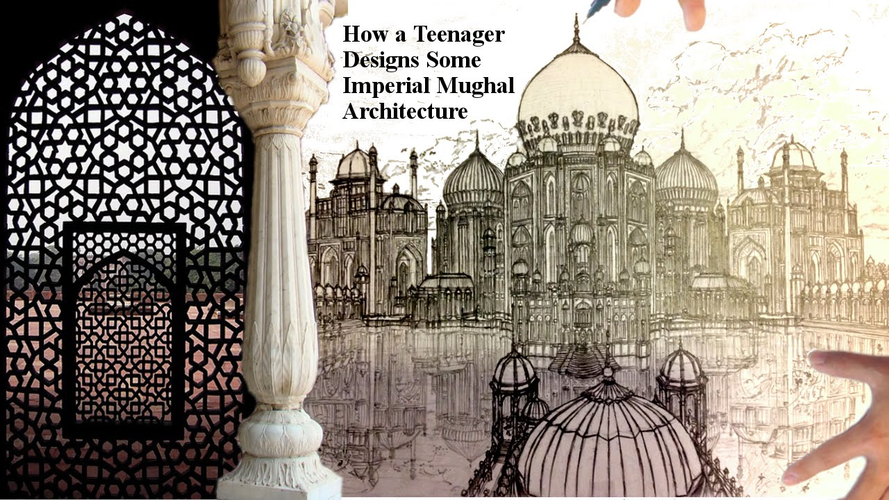 How a teenager designs imperial mughal architecture youtube for Architecture and design