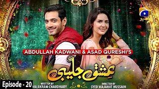 Ishq Jalebi - Episode 20 - 3rd May 2021 - HAR PAL GEO