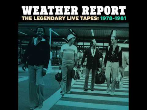 Weather Report /Audio / Live Tapes1978 & 1980