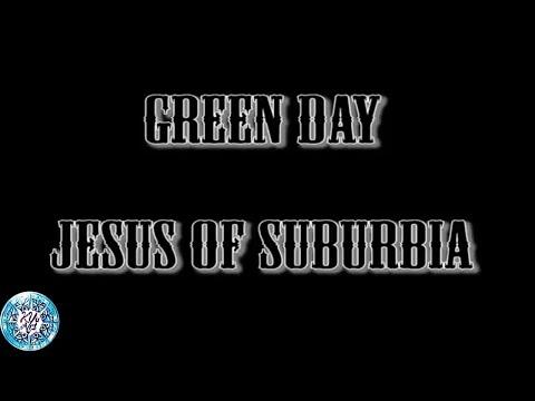 Green Day Jesus Of Suburbia Lyrics Chord Youtube
