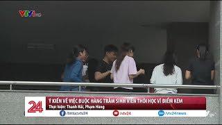 Ý kiến về việc buộc hàng trăm sinh viên thôi học vì điểm kém | VTV24