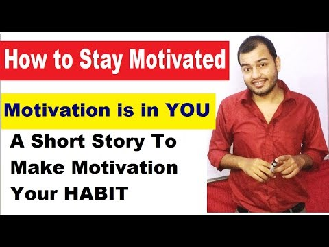 How To Stay MoTivaTeD || Best Hindi Motivational Video ||Best Motivational Video in Hindi ||