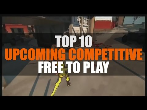 Top 10 Free to Play Competitive Games 2015 | MMO Attack Top 10