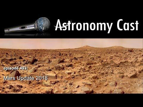 Astronomy Cast Ep. 493: Mars Update 2018